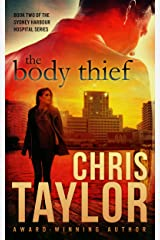 The Body Thief - Book Two of the Sydney Harbour Hospital Series: A controversial look at human tissue donation