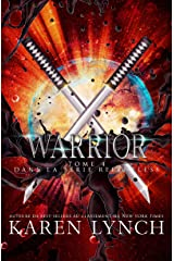 Warrior (Relentless Tome 4) (Relentless French) (French Edition) Kindle Edition