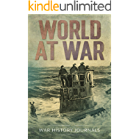 World at War: Unforgettable Tales from the First and Second World Wars
