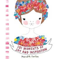101 Moments Of Joy And Inspiration^101 Moments Of Joy And Inspiration