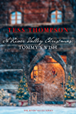 A River Valley Christmas: Tommy's Wish: A short story. (River Valley Series)