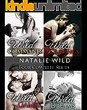 Natalie Wild's Four Series Collection: Wild Command, Wild Cravings, Wild Games, Wild Dreams