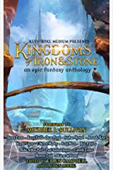 Kingdoms of Iron and Stone Kindle Edition