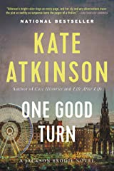 One Good Turn: A Novel (Jackson Brodie Book 2) Kindle Edition