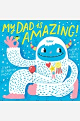 My Dad Is Amazing (A Hello!Lucky Book) Kindle Edition