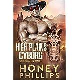 High Plains Cyborg (Cyborgs on Mars Book 0)