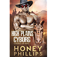 High Plains Cyborg (Cyborgs on Mars Book 0)