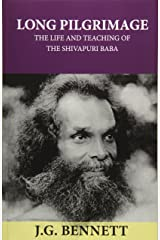 Long Pilgrimage: The Life and Teaching of the Shivapuri Baba Paperback