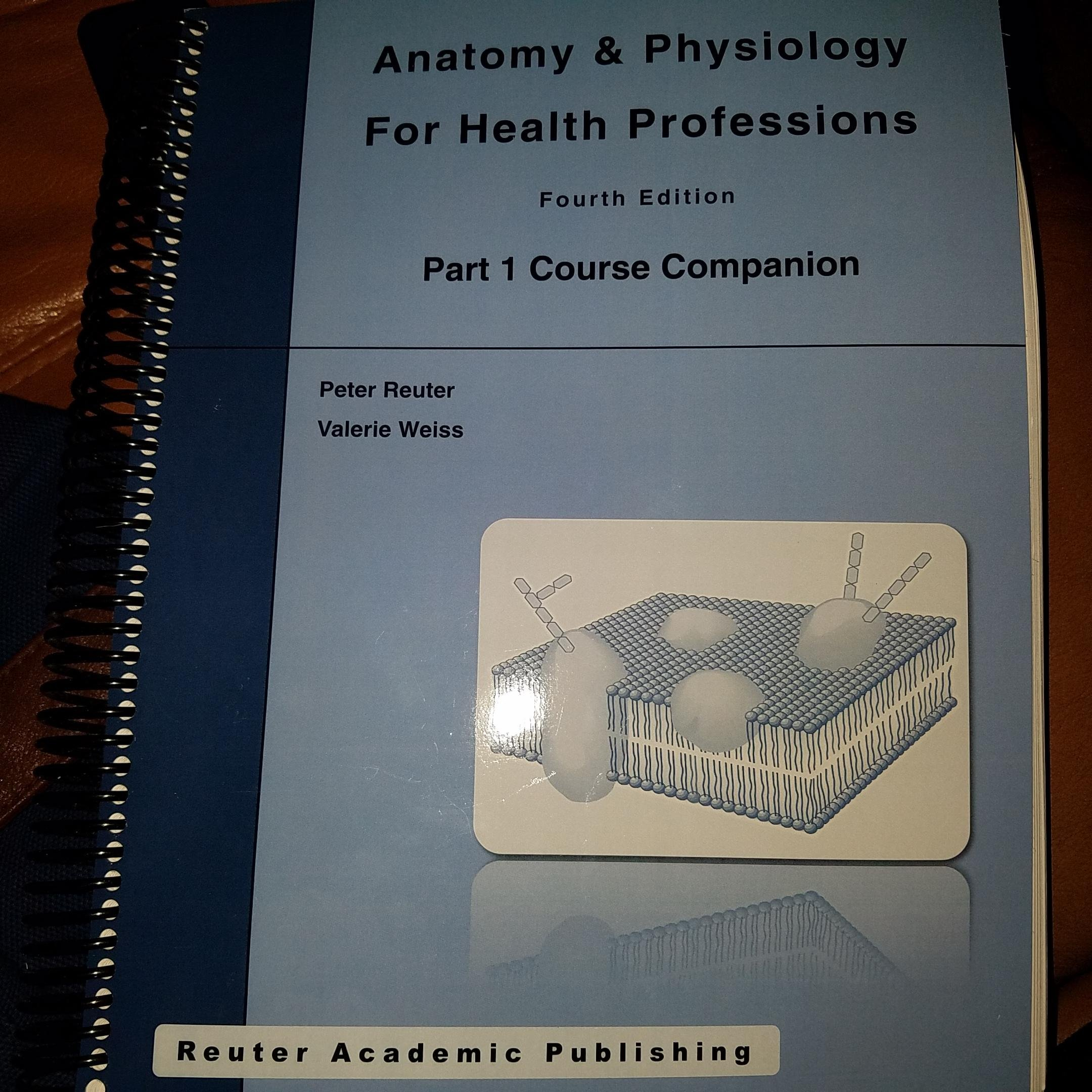 Anatomy & Physiology for Health Professions Fourth Edition: Peter ...