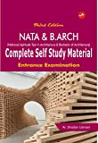 NATA & B. ARCH Complete Self Study Material: Entrance Examination