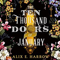 The Ten Thousand Doors of January: A spellbinding tale of love and longing