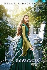 The Princess Spy (Fairy Tale Romance Series) Paperback