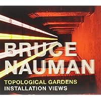 Bruce Nauman: Topological Gardens: Installation Views