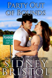 Party Out of Bounds: A Small Town Romance (The Love Barn Book 3)
