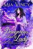 A Dangerous Kind of Lady (Longhope Abbey Book 2)