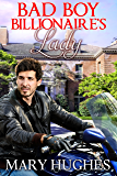 Bad Boy Billionaire's Lady (The Lovless Brothers Book 1)