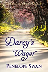 Darcy's Wager: A Pride and Prejudice Variation Kindle Edition