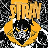 Stray (Issues) (5 Book Series)