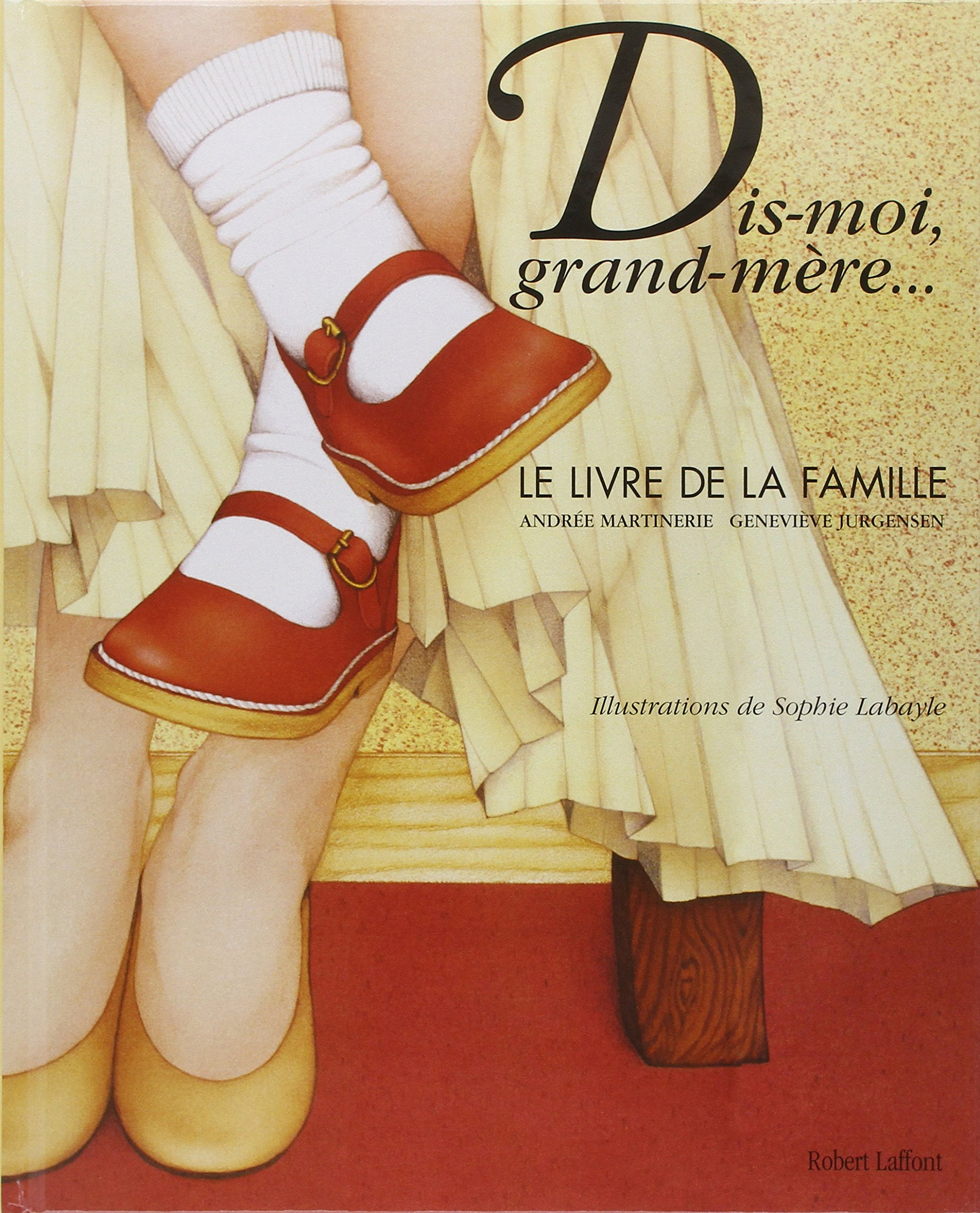 Dis Moi Grand Mere Nouvelle Edition Amazon Ca Andree
