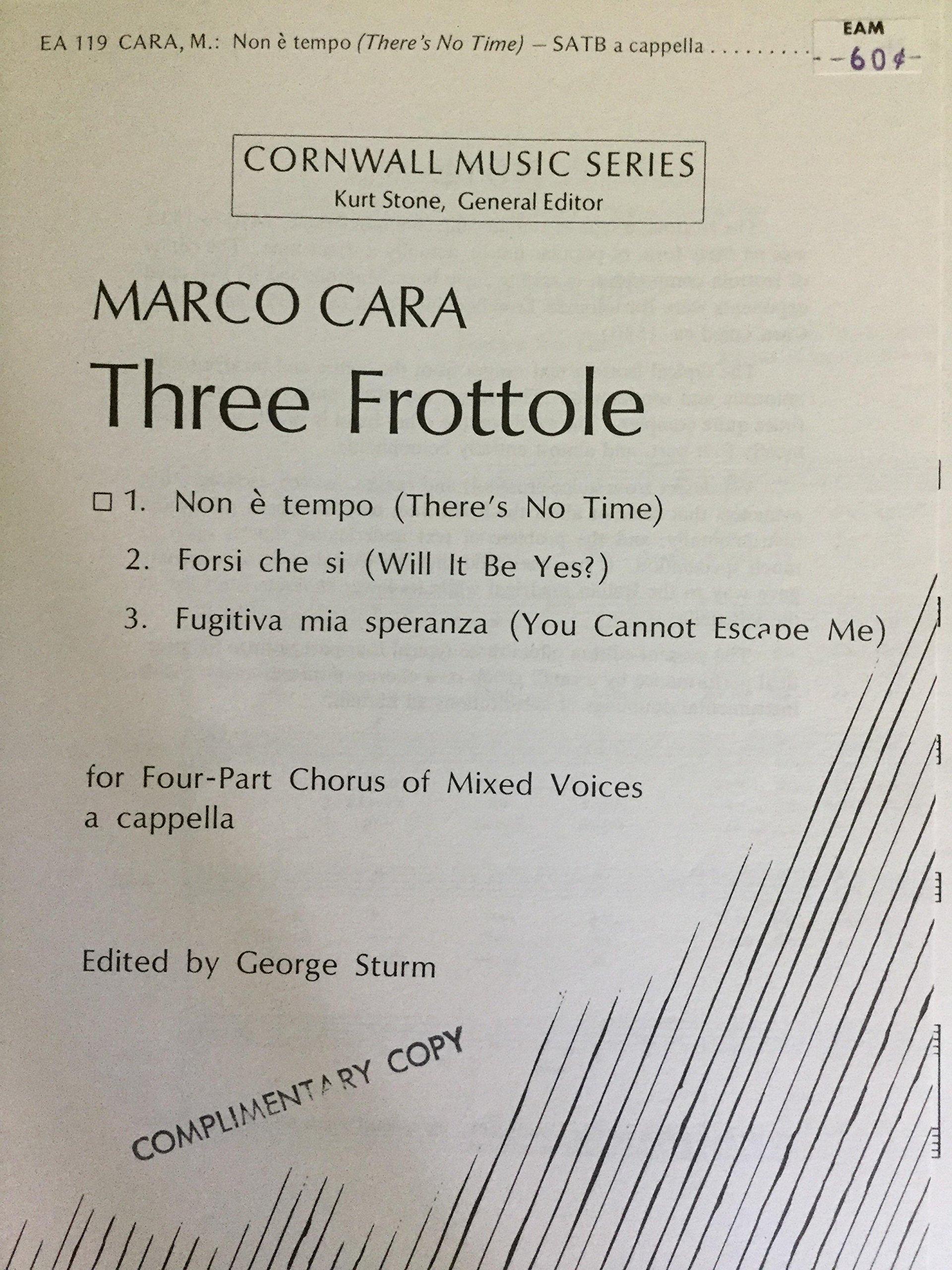 Non e Tempo (There\'s No Time) - from Three Frottole SATB a cappella ...
