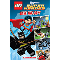 Save the Day (LEGO DC Super Heroes: Comic Reader)
