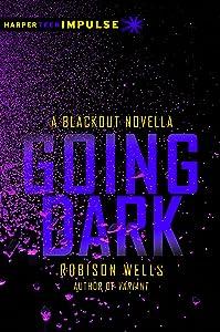Going Dark: A Blackout Novella