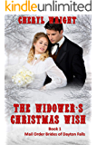 The Widower's Christmas Wish (A Victorian Holiday Romance) (Mail Order Brides of Dayton Falls Book 1)