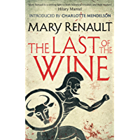 The Last of the Wine: A Virago Modern Classic (Virago Modern Classics Book 326) (English Edition)
