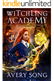 Witchling Academy: Semester Four (Spell Traveler Chronicles Book 4)