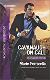 Cavanaugh on Call (Cavanaugh Justice)