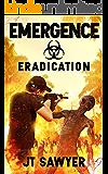 EMERGENCE: Eradication: Volume 4