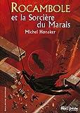 Rocambole et la Sorcière du Marais