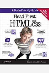 Head First HTML and CSS: A Learner's Guide to Creating Standards-Based Web Pages Kindle Edition