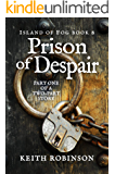 Prison of Despair (Island of Fog Book 8)