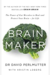 Brain Maker: The Power of Gut Microbes to Heal and Protect Your Brain - for Life (English Edition) eBook Kindle