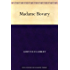 Madame Bovary (包法利夫人(法文版)) (免费公版书 t. 713) (French Edition)