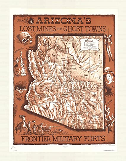 Map Of Arizona Ghost Towns.Historic Map Arizona 1963 Arizona S Lost Mines And Ghost Towns Frontier Military Forts Antique Vintage Reproduction 18in X 24in