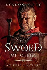 The Sword of Otrim Kindle Edition