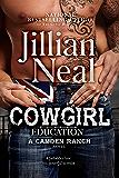 Cowgirl Education: a Camden Ranch Novel