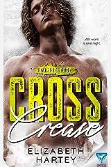 Cross Crease (On The Edge Book 3) Kindle Edition