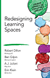 Redesigning Learning Spaces (Corwin Connected Educators Series)