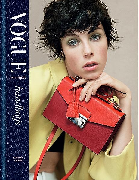 Vogue Essentials: Handbags (English Edition) eBook: Asome, Carolyn: Amazon.es: Tienda Kindle