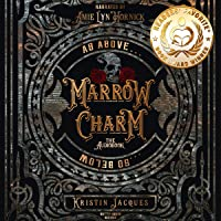 Marrow Charm: The Gate Cycle, Book 1