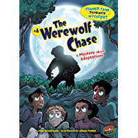 The Werewolf Chase: A Mystery about Adaptations (Summer Camp Science Mysteries Book 4)