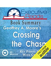 Book Summary: Crossing the Chasm: 45 Minutes - Key Points Summary/Refresher