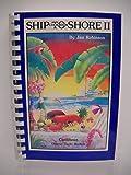 Ship to Shore II: Cookbook