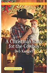 A Christmas Baby for the Cowboy (Cowboy Country) Mass Market Paperback