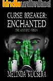 Curse Breaker: Enchanted [The More Epic Version]