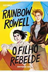 O filho rebelde: Wayward Son (Simon Snow Livro 2) (Portuguese Edition) Kindle Edition
