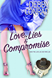 Love, Lies and Compromise (Love, Lies and More Lies Book 2)